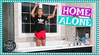 HOME ALONE! OUR PARENTS LEFT US!