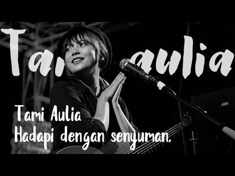 HADAPI DENGAN SENYUMAN - COVER BY TAMI AULIA COVER AKUSTIK   OFFICIAL VIDEO LYRICS