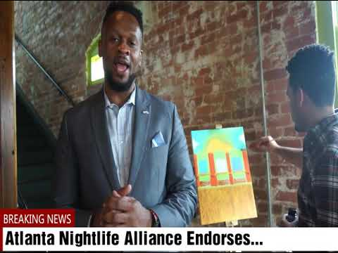 Atlanta Nightlife Alliance Endorses Kwanza Hall for Mayor of Atlanta!