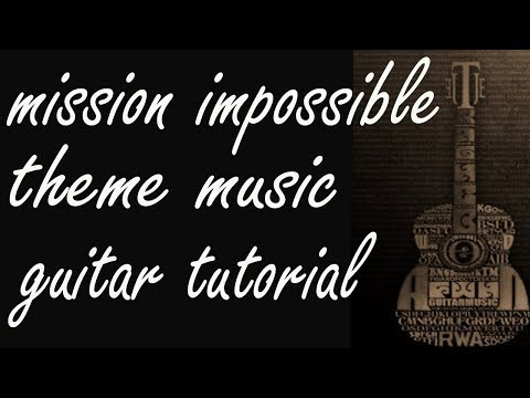 Theme from Mission: Impossible - Easy Guitar melody tutorial + TAB ...