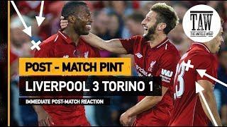 Liverpool 3 Torino 1 | Post Match Pint