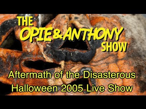 Opie & Anthony: Aftermath of the Disasterous Halloween 2005 Live Show (11/02/05)