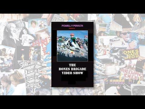 POWELL PERALTA PRESENTS: THE BONES BRIGADE VIDEO SHOW
