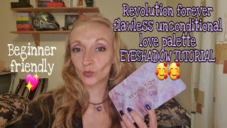 Baixar EYESHADOW TUTORIAL FOR BEGINNERS💖 Learn with me.Using Revolution forever unconditional love palette