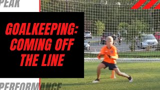 Goalkeeper Training: Coming Off the Line
