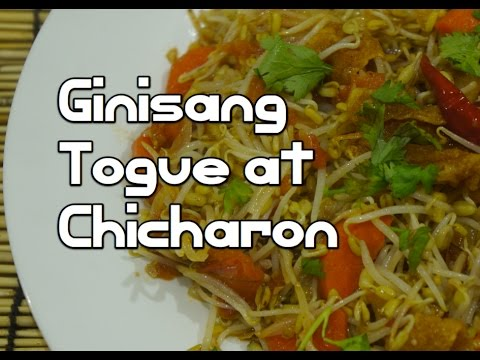 Ginisang Togue at Chicharon Tagalog Pinoy