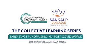 Sankalp Dialogues & CAIF: Early Stage Fundraising In A Post-COVID World