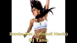 Z Mix 6 Pitbull Mania - DJ Tania
