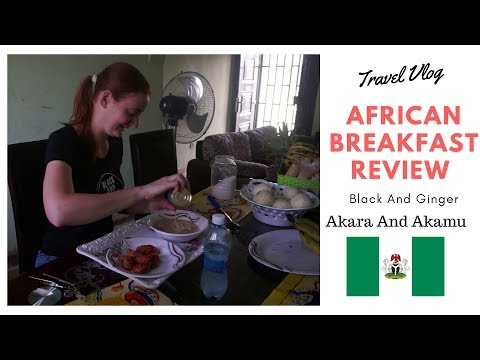 African Breakfast Review (Akara and Akamu)