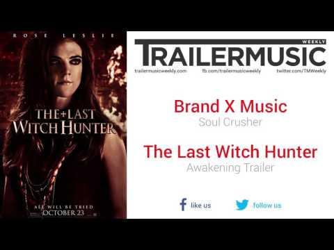 The Last Witch Hunter - Awakening Trailer Music #2 (Brand X Music - Soul Crusher)
