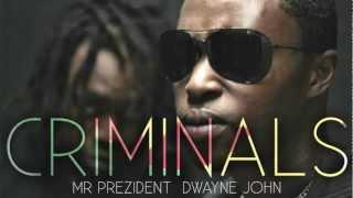 Mr. preZident Criminals (Promo)