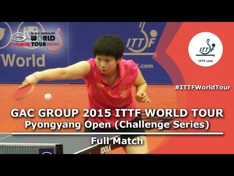 2015 ITTF Pyongyang Open: HE(CHN) VS SUN(CHN) Women's Single Final