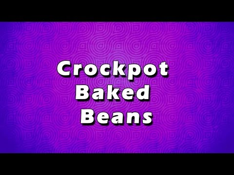 Crockpot Baked Beans | EASY TO LEARN | EASY RECIPES