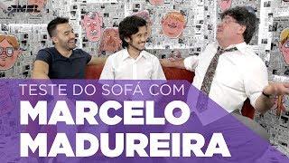 Teste do Sofá ep. 3   Marcelo Madureira