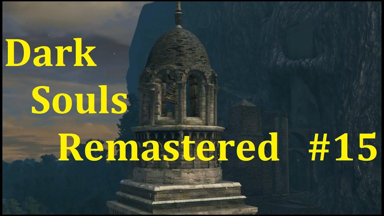 Dark Souls Remastered Прохождение ► Первый колокол #15