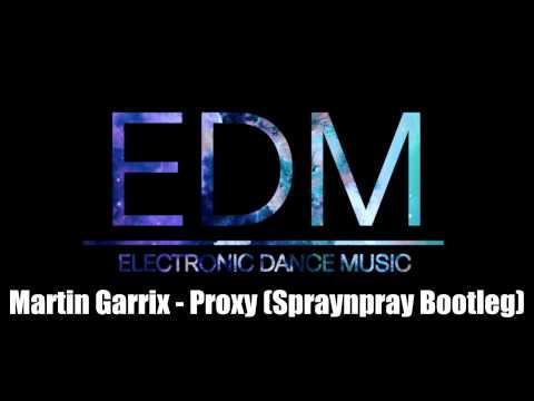 Martin Garrix - Proxy (Spraynpray Bootleg)