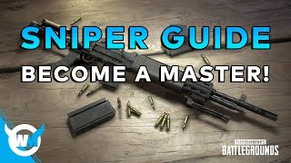 SNIPER GUIDE - PUBG TIPS AND TRICKS