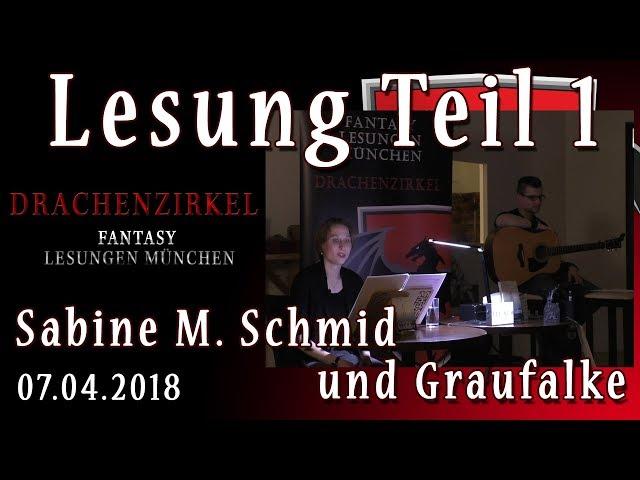 Lesung Teil 1 - DAS GEHEIME LEBEN DES NACHTFALTERS - Sabine M. Schmid und Graufalke - 07. April 2018
