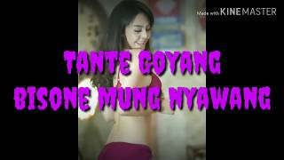 """Bisane Mung Nyawang """"goyang Hot"""""""