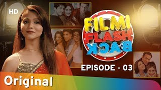 FILMI FLASHBACK EP #3 | RJ Ruchi | Love Triangles | ANDAAZ | JEET | HAR DIL JO PYAR KAREGA