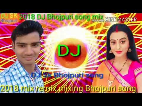 2018 DJBhojpuri song Hey Sanam Bhula Na Jaiha Sasural me tu ja ke mix remix Bhojpuri song 2018 new