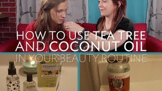 5RF - Why You Should Use Tea Tree and Coconut Oil!