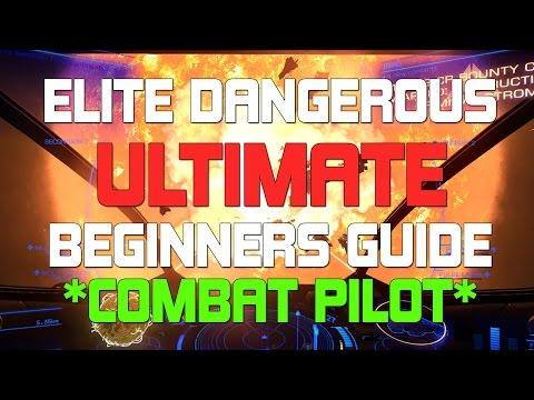 Elite: Dangerous ULTIMATE beginners guide - The combat pilot!
