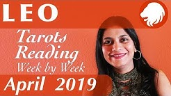 LEO April 2019 Tarot reading forecast