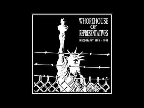 Whorehouse Of Representatives - Discography - 1993-1999