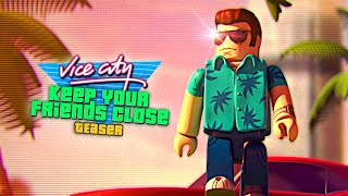 VICE CITY: Keep Your Friends Close - Announcement Teaser thumbnail