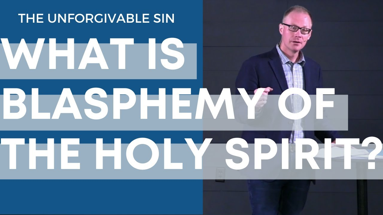 What is Blasphemy of the Holy Spirit? (or The Unforgivable Sin Explained)
