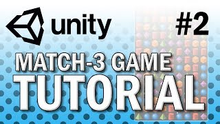 Create a Match-3 Game in Unity! [PART 1]