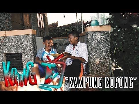 "KOPONG TV  | ""KAMPUNG KOPONG"""