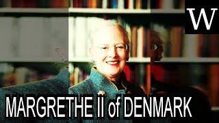 MARGRETHE II of DENMARK - WikiVidi Documentary
