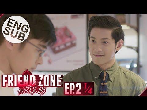 [Eng Sub] Friend Zone เอา•ให้•ชัด | EP.2 [1/4]
