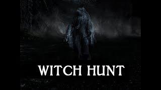 Witch Hunt -  Polowanie czas zacząć xD