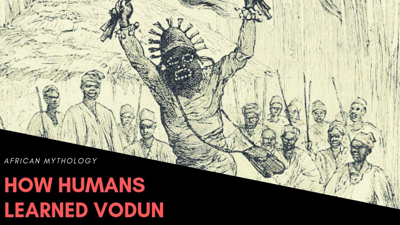 How Humans Learned Vodun