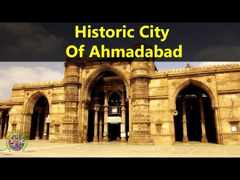Best Tourist Attractions Places To Travel In India | Historic City Of Ahmadabad Destination Spot