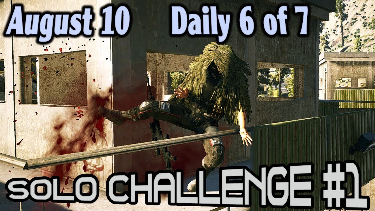 Solo 1 Challenge : August 10 : Daily 6 of 7 🞔 No Commentary 🞔 Ghost Recon  Wildlands 🞔 4 bullets