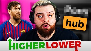 ¿MESSI O P**NO? HIGHER OR LOWER #1