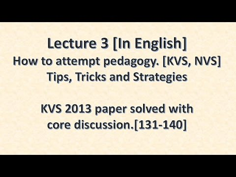 Lecture 3   ENGLISH   How to solve pedagogy ques kvs paper with discussion   tricks   KVS 2013