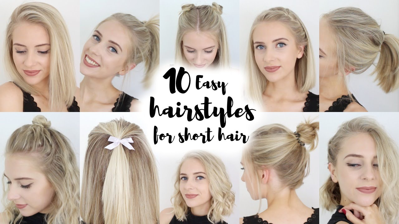 10 Easy Hairstyles for SHORT Hair - YouTube 2018