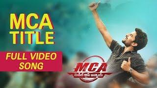 MCA Full Video Songs - MCA Title Video Song | Nani, Devi Sri Prasad