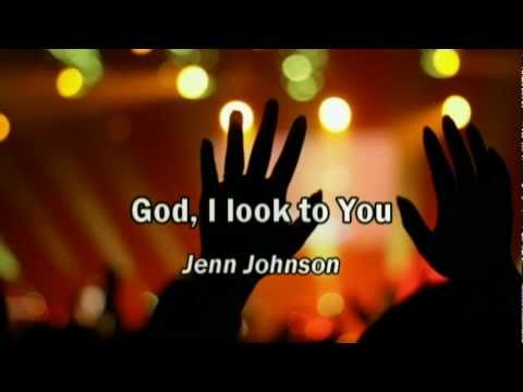 God I Look to You - Jenn Johnson (lyrics) (Bethel Church) (Best Worship Song with tears 17)