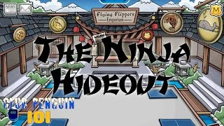 The Ninja Hideout - Club Penguin 101