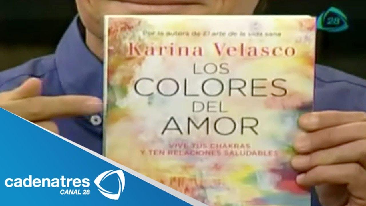 Karina Velasco nos habla sobre el libro \'Los colores del amor\' - YouTube