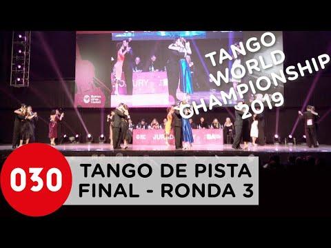 Tango World Championship 2019 – Tango De Pista – Final Ronda 3