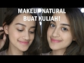 Get Ready With Me: Makeup untuk Kuliah / Ngampus / No Makeup Makeup with Benefit | Nadya Aqilla