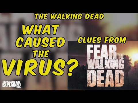What Caused the Virus? Clues from Fear the Walking Dead