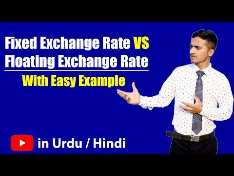 Fixed Exchange rate & Floating Exchange Rate ? Hindi / Urdu